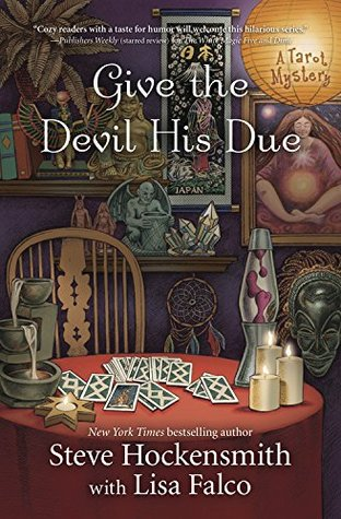 Give the Devil His Due by Steve Hockensmith, Lisa Falco