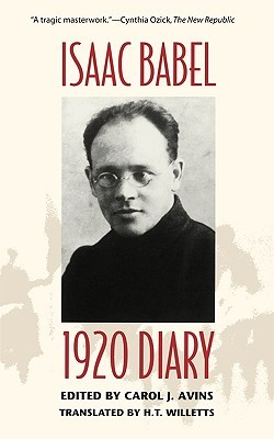 1920 Diary by Isaac Babel, H.T. Willetts, Carol J. Avins