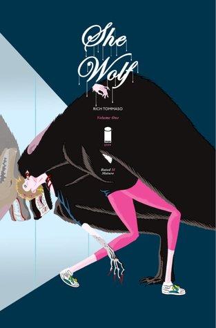 She Wolf, Volume 1 by Rich Tommaso