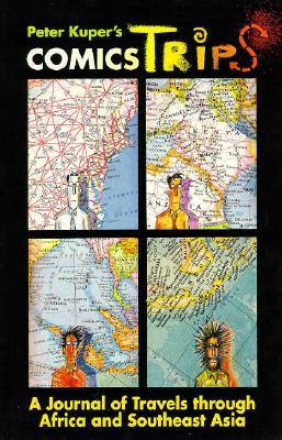 ComicsTrips: A Journal of Travels Through Africa and Southeast Asia by Peter Kuper
