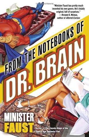 From the Notebooks of Dr. Brain by Minister Faust