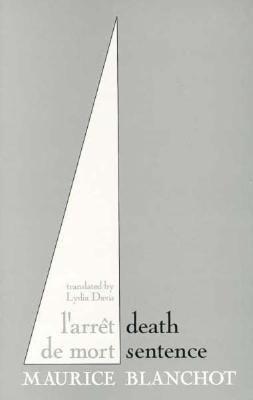 Death Sentence by Maurice Blanchot, Lydia Davis