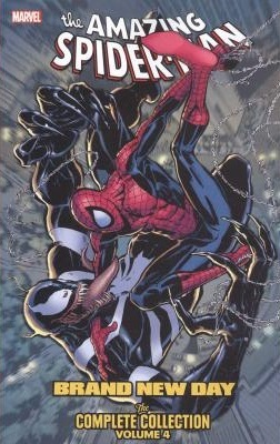 Amazing Spider-Man: Brand New Day: The Complete Collection, Vol. 4 by Dan Slott, Mike McKone, Marco Checchetto, Paolo Siquiera, Mark Waid, Joe Kelly, Phil Jiminez, Stan Lee