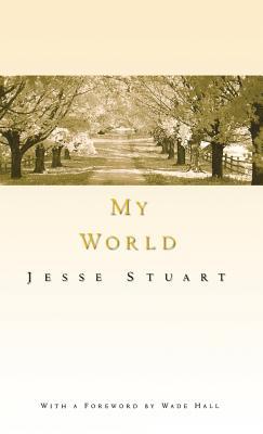 My World by Jesse Stuart