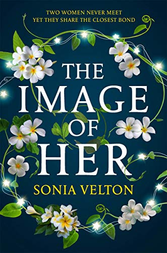 The Image of Her by Sonia Velton