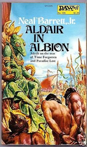 Aldair in Albion by Neal Barrett Jr.