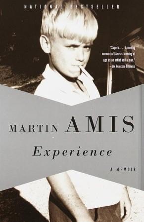 Experience: A Memoir by Martin Amis