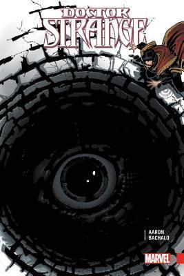 Doctor Strange by Jason Aaron, Vol. 1 by Mike Perkins, Jason Aaron, Leonardo Romero, James Robinson, Chris Bachalo, Danilo Beyruth, Gerry Duggan