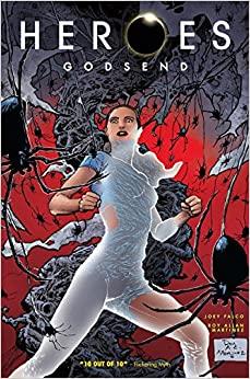 Heroes: Godsend by Joey Falco, Roy Allan Martinez