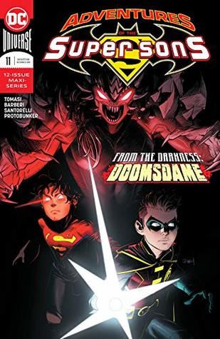 Adventures of the Super Sons (2018-) #11 by Dan Mora, Carlo Barberi, Peter J. Tomasi, Matt Santorelli, Protobúnker