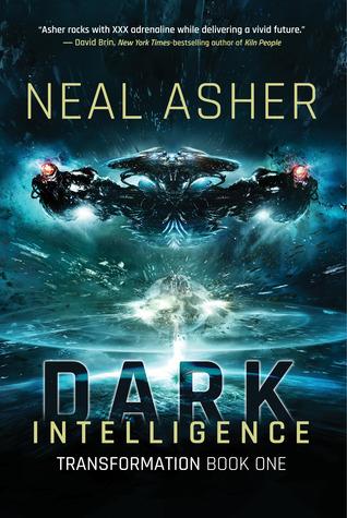 Dark Intelligence by Neal Asher