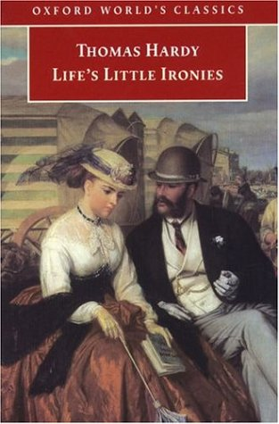 Life's Little Ironies by Norman Page, Thomas Hardy, Alan Manford