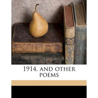 1914, and Other Poems by Rupert Brooke