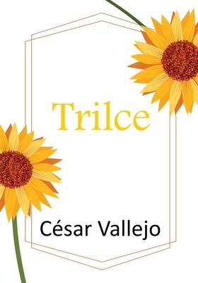 Trilce by César Vallejo