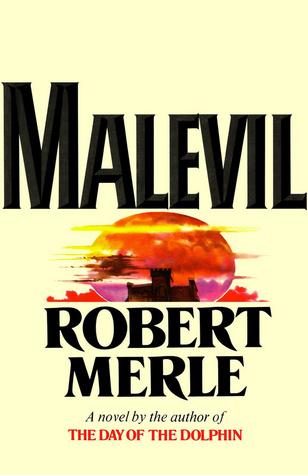Malevil by Derek Coltman, Robert Merle