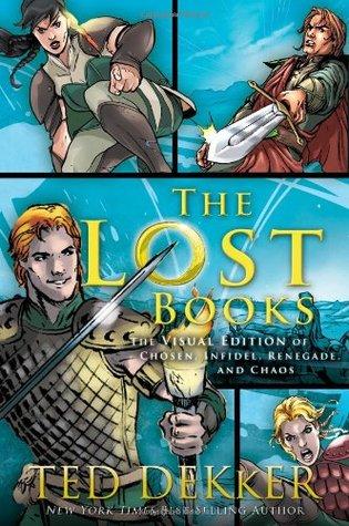 The Lost Books: Visual Edition by Caio Reis, Eduardo Pansica, J.S. Earls, Ted Dekker, Cezar Razek, Ricardo Ratton, Kevin Kaiser