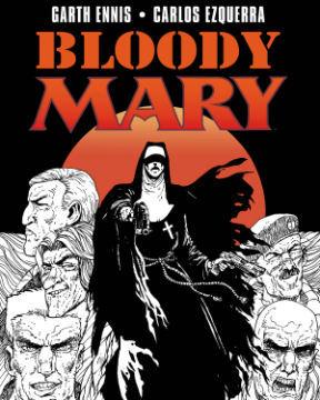 Bloody Mary by Garth Ennis, Carlos Ezquerra