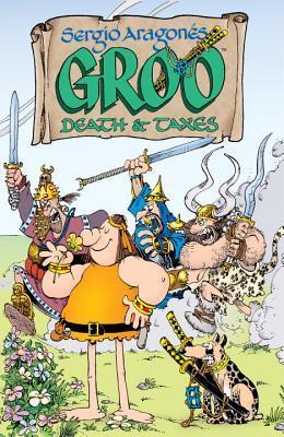 Groo: Death & Taxes by Mark Evanier, Sergio Aragonés