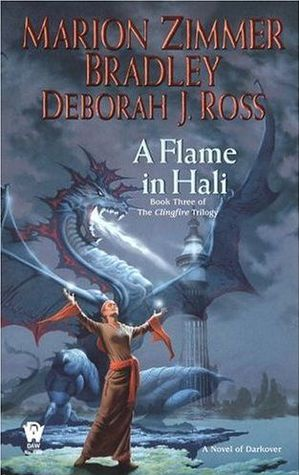 A Flame in Hali by Deborah J. Ross, Marion Zimmer Bradley