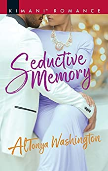 Seductive Memory by AlTonya Washington
