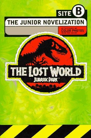 Jurassic Park: The Lost World: The Junior Novelization by Gail Herman, David Koepp