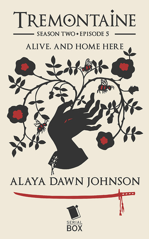 Alive and Home Here by Mary Anne Mohanraj, Racheline Maltese, Joel Derfner, Ellen Kushner, Tessa Gratton, Paul Witcover, Alaya Dawn Johnson