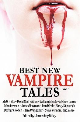 Best New Vampire Tales (Vol 1) by John Everson, Matt Hults