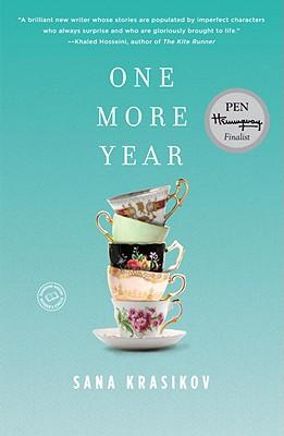 One More Year: Stories by Sana Krasikov