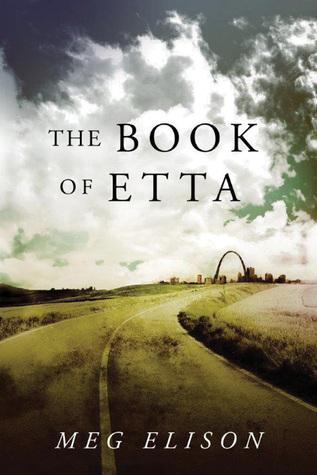The Book of Etta by Meg Elison
