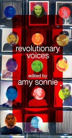 Revolutionary Voices: A Multicultural Queer Youth Anthology by Amy Sonnie