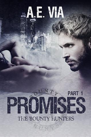 Promises Part 1 by A.E. Via