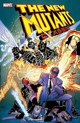 New Mutants Classic, Vol. 5 by Jackson Butch Guice, Rick Leonardi, Bill Sienkiewicz, Mary Wilshire, Arthur Adams, Keith Pollard, Chris Claremont