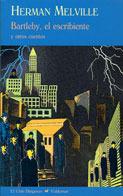Bartleby, el escribiente y otros cuentos by Herman Melville