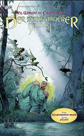Der Sternwanderer:Ein zauberhaftes Abenteur im Land der Feen by Charles Vess, Neil Gaiman