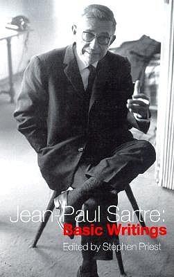 Basic Writings by Stephen Priest, Jean-Paul Sartre