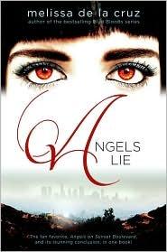Angels Lie by Melissa de la Cruz