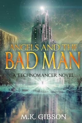 Angels and the Bad Man by