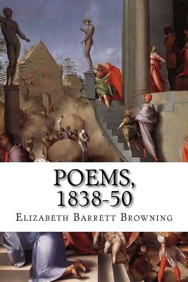 Poems, 1838-50 by Elizabeth Barrett Browning