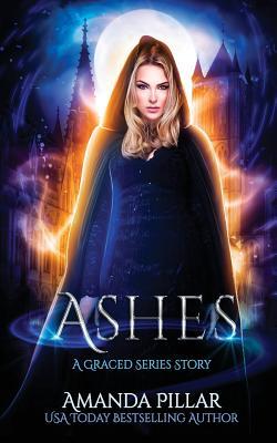 Ashes: A Graced Story by Amanda Pillar