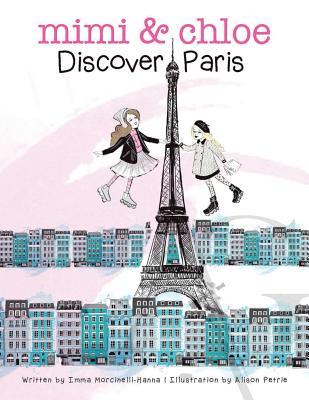 Mimi & Chloe, Discover Paris by Imma Morcinneli-Hanna