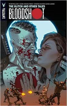 Bloodshot, Volume 6: The Glitch and Other Tales by Howard Chaykin, Lewis LaRosa, Manuel García, B. Clay Moore, Peter Milligan, Duane Swierczynski