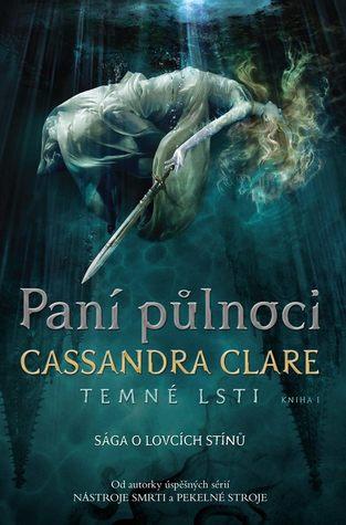 Paní půlnoci by Cassandra Clare