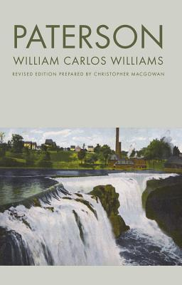 Paterson by Christopher MacGowan, William Carlos Williams