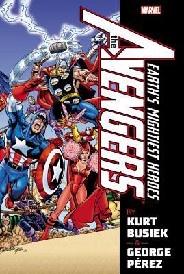 Avengers by Kurt Busiek and George Perez Omnibus, Vol. 1 by Roger Stern, Andy Kubert, Mark Waid, George Pérez, Joe Edkin, Sean Chen, Kurt Busiek, Derec Donovan