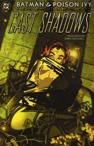 Batman and Poison Ivy: Cast Shadows by Todd Klein, John Van Fleet, Ann Nocenti