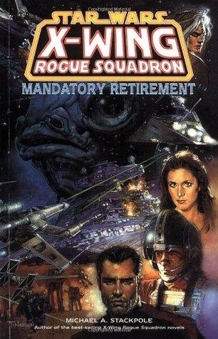 Mandatory Retirement by John Nadeau, Steve Crespo, Michael A. Stackpole