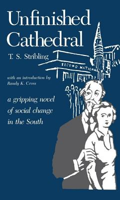 Unfinished Cathedral by Thomas S. Stribling