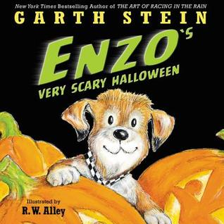 Enzo's Very Scary Halloween by R.W. Alley, Garth Stein