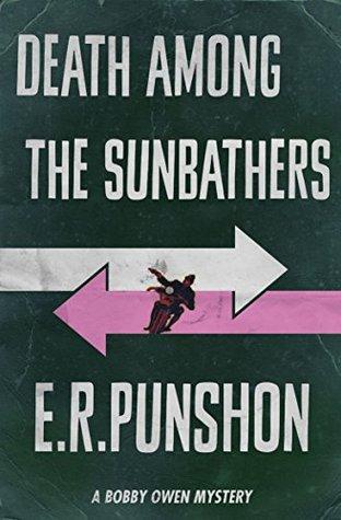 Death Among The Sunbathers by E.R. Punshon