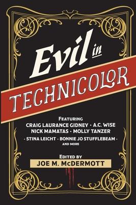 Evil in Technicolor by